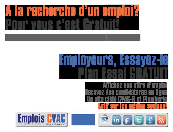Emplois-CVAC.net, le portail de l'emploi en CVAC-R et Plomberie au Québec
