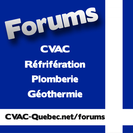 Forums de Discussions en CVAC-R et Plomberie sur CVAC-Quebec.net